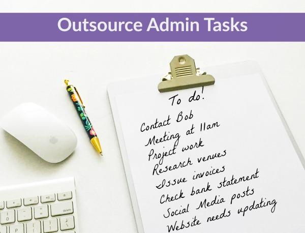 Outsource admin tasks