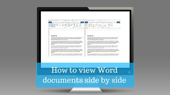How to view Word documents side by side