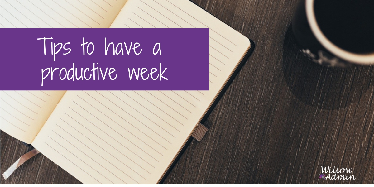 Tips to have a productive week