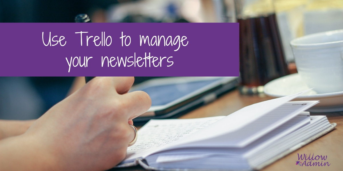 Use Trello to manage your newsletters